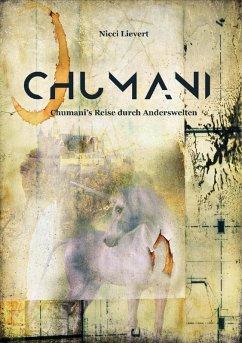 CHUMANI (eBook, ePUB) - Lievert, Nicci