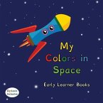 My Colors in Space Dyslexic & Early Learner Edition Little Hands Collection #L1: Dyslexic Font #L1