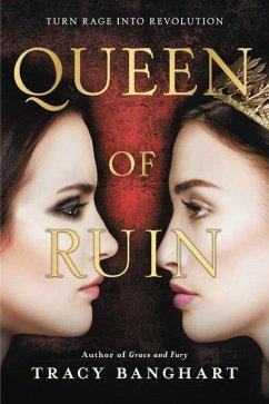 Queen of Ruin - Banghart, Tracy