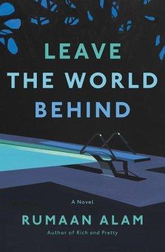 Leave the World Behind - Alam, Rumaan