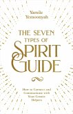 The Seven Types of Spirit Guide (eBook, ePUB)
