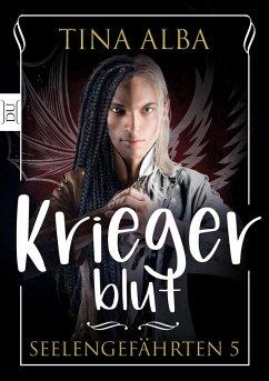 Kriegerblut (eBook, ePUB) - Alba, Tina
