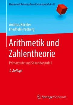 Arithmetik und Zahlentheorie - Büchter, Andreas;Padberg, Friedhelm
