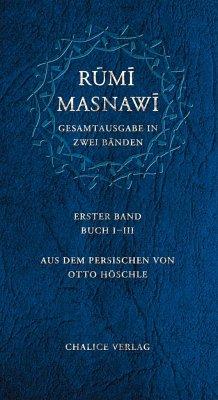 Masnawi -- Gesamtausgabe in zwei Bänden - Rumi, Dschalal Ad-Din