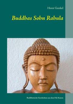 Buddhas Sohn Rahula