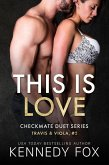 Checkmate: This is Love (Travis & Viola, #2) (eBook, ePUB)