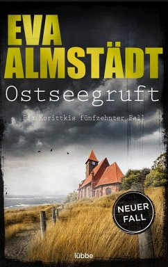 Ostseegruft / Pia Korittki Bd.15 (eBook, ePUB) - Almstädt, Eva