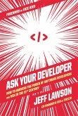 Ask Your Developer (eBook, ePUB)