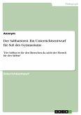 Der Sabbatstreit. Ein Unterrichtsentwurf für SuS des Gymnasiums (eBook, PDF)