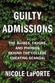 Guilty Admissions (eBook, ePUB)
