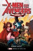X-Men and the Avengers: Gamma Quest Omnibus (eBook, ePUB)