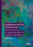 Lesbianism and the Criminal Law (eBook, PDF)