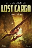 Tempeljäger / Lost Cargo Bd.1 (eBook, ePUB)
