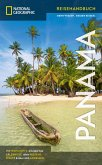 NATIONAL GEOGRAPHIC Reisehandbuch Panama (eBook, ePUB)