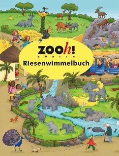 Zoo Zürich Riesenwimmelbuch - Zoo Zürich Riesenwimmelbuch