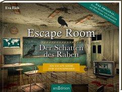 Escape Room. Der Schatten des Raben. Der neue Escape-Room-Thriller von Eva Eich - Eich, Eva