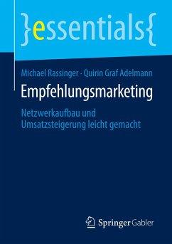 Empfehlungsmarketing - Rassinger, Michael;Graf Adelmann, Quirin