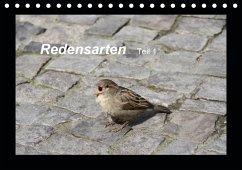 Redensarten Teil 1 (Tischkalender 2021 DIN A5 quer) - Keller, Angelika