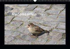 Redensarten Teil 1 (Wandkalender 2021 DIN A3 quer) - Keller, Angelika