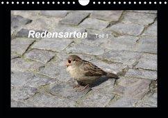Redensarten Teil 1 (Wandkalender 2021 DIN A4 quer) - Keller, Angelika