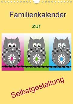 Familienkalender zur Selbstgestaltung (Wandkalender 2021 DIN A4 hoch)