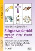 Religionsunterricht informativ - kreativ - praktisch und mehr... 3./4. Klasse