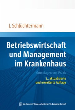 Betriebswirtschaft und Management im Krankenhaus - Schlüchtermann, Jörg