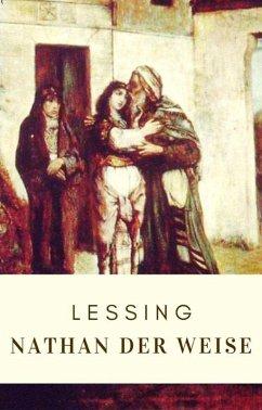 Lessing: Nathan der Weise (eBook, ePUB) - Lessing, Gotthold Ephraim