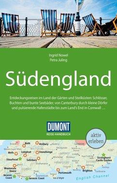 DuMont Reise-Handbuch Reiseführer Südengland (eBook, ePUB) - Nowel, Ingrid; Juling, Petra