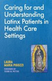 Caring for and Understanding Latinx Patients in Health Care Settings (eBook, ePUB)