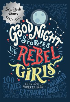 Good Night Stories for Rebel Girls (eBook, ePUB) - Favilli, Elena; Cavallo, Francesca