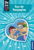 Die drei !!!, 72, Kuss der Meerjungfrau (drei Ausrufezeichen) (eBook, ePUB)