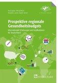 Prospektive regionale Gesundheitsbudgets