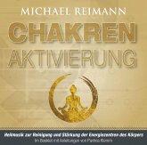 CHAKREN AKTIVIERUNG (mit Solfeggio-Frequenzen), Audio-CD