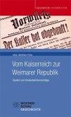 Vom Kaiserreich zur Weimarer Republik