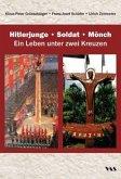 Hitlerjunge - Soldat - Mönch