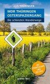 Wanderführer MDR Thüringen Osterspaziergang, die schönsten Wanderwege