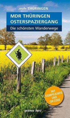 Wanderführer MDR Thüringen Osterspaziergang, die schönsten Wanderwege - Neuhaus, Heike