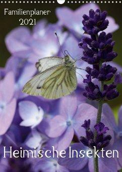 Heimische Insekten / Familienplaner (Wandkalender 2021 DIN A3 hoch)