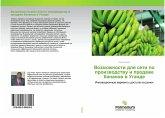 Vozmozhnosti dlq seti po proizwodstwu i prodazhe bananow w Ugande