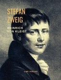 Heinrich von Kleist - Musik des Untergangs. Eine Biografie
