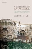 A Commerce of Knowledge: Trade, Religion, and Scholarship Between England and the Ottoman Empire, 1600-1760