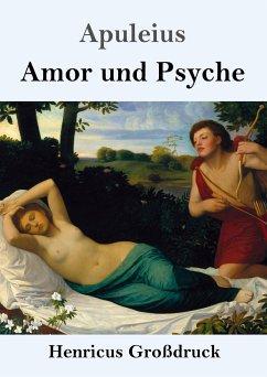 Amor und Psyche (Großdruck) - Apuleius