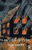 A Man's House Catches Fire (eBook, ePUB)
