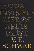 The Invisible Life of Addie LaRue (eBook, ePUB)