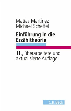 Einführung in die Erzähltheorie (eBook, ePUB) - Martínez, Matías; Scheffel, Michael
