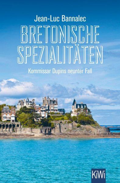 Bretonische Spezialitäten / Kommissar Dupin Bd.9 (eBook, ePUB)