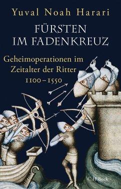 Fürsten im Fadenkreuz (eBook, ePUB) - Harari, Yuval Noah