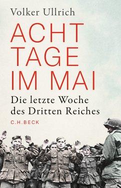 Acht Tage im Mai (eBook, PDF) - Ullrich, Volker