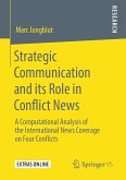 Strategic Communication and its Role in Conflict News (eBook, PDF)